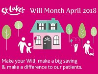 St Luke's Will Month April 2018
