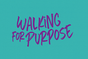 Walking for Purpose - Take the next Step to Employment